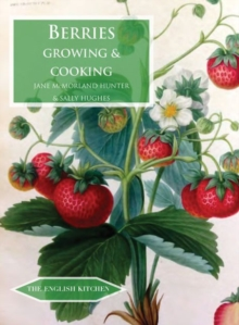 Berries : Growing & Cooking, Paperback / softback Book