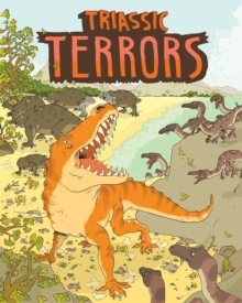 Triassic Terrors, Paperback / softback Book