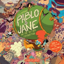 Pablo & Jane And The Hot Air Time Contraption, Hardback Book