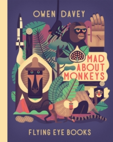 Mad About Monkeys, Hardback Book