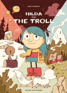Hilda and the Troll, Paperback / softback Book