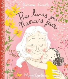 The Lines on Nana's Face, Hardback Book
