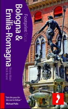 Bologna and Emilia-Romagna Footprint Focus Guide, Paperback Book