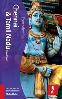 Chennai & Tamil Nadu Footprint Focus Guide : Includes Madurai, Chettinad, Thanjavur, Puducherry, Paperback Book