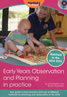 Early Years Observation and Planning in Practice : Your Guide to Best Practice and Use of Different Methods for Planning and Observation in the EYFS, Mixed media product Book