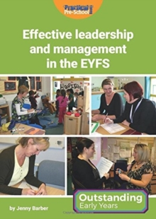 Effective Leadership and Management in the EYFS, Paperback Book