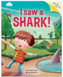 I Saw a Shark : Picture Story Book with Gatefold Pages, Paperback Book