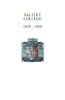 Saltley College 1850-1950, Paperback Book
