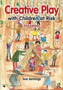 Creative Play with Children at Risk, Paperback / softback Book