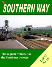 Southern Way Issue No 26 : Issue no. 26, Paperback Book