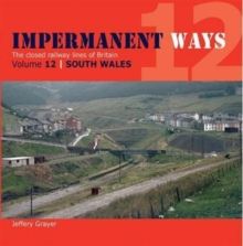 Impermanent Ways : Wales Volume 12, Paperback Book