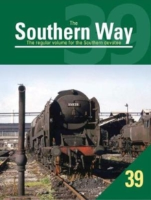 The Southern Way : The Regular Volume for the Southern Devotee No. 39, Paperback Book
