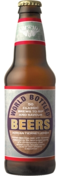 World Bottled Beers : 50 Classic Brews To Sip and Savour, Hardback Book