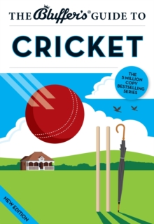 The Bluffer's Guide to Cricket, Paperback Book