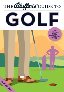 The Bluffer's Guide to Golf, Paperback Book