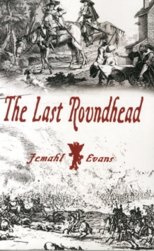 The Last Roundhead, Paperback / softback Book