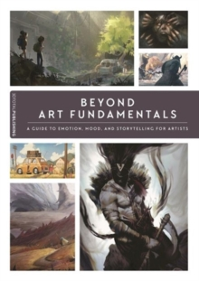 Beyond Art Fundamentals, Paperback Book