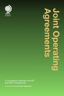 Joint Operating Agreement : A Comparison Between the IOC and NOC Perspectives, Hardback Book