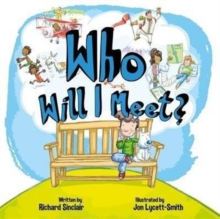 Who Will I Meet?, Board book Book