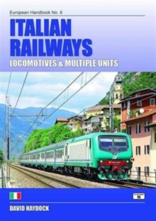 Italian Railways : Locomotives and Multiple Units, Paperback Book