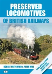 Preserved Locomotives of British Railways, Paperback Book