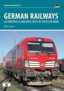 German Railways Part 1: Locomtoives & Multiple Units of Deutsche Bahn, Paperback / softback Book