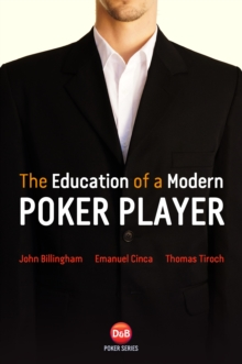 The Education of a Modern Poker Player, Paperback / softback Book