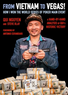From Vietnam to Vegas! : How I Won the World Series of Poker Main Event, Paperback / softback Book