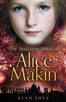 The Amazing Mind of Alice Makin, Paperback Book