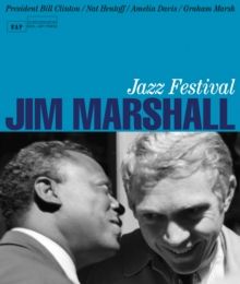 Jazz Festival: Jim Marshall, Hardback Book