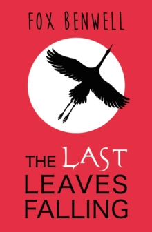 The Last Leaves Falling, Paperback Book