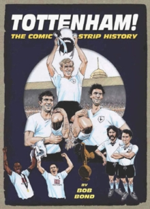 Spurs : The Comic Strip History, Hardback Book