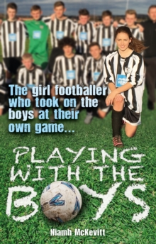 Playing With The Boys, Hardback Book