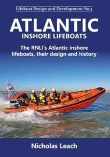 Atlantic Inshore Lifeboats : The RNLI's Atlantic inshore lifeboats, their design and history, Paperback / softback Book