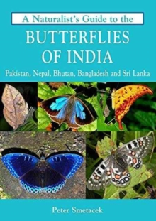 Naturalist's Guide to the Butterflies of India, Paperback Book