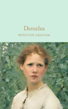 Demelza : A Novel of Cornwall, 1788-1790, Hardback Book