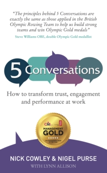 5 Conversations : How to Transform Trust, Engagement and Performance at Work, Paperback / softback Book