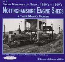 NOTTINGHAMSHIRE ENGINE SHEDS, Hardback Book