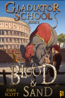 Gladiator School 3: Blood & Sand, Paperback Book
