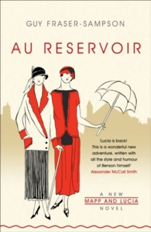 Au Reservoir : A New Mapp and Lucia Novel, Paperback / softback Book