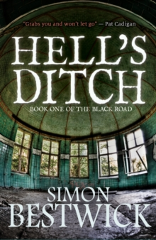 Hell's Ditch, Hardback Book