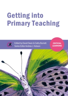 Getting into Primary Teaching, Paperback / softback Book