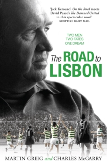 The Road to Lisbon : A Novel, Paperback / softback Book