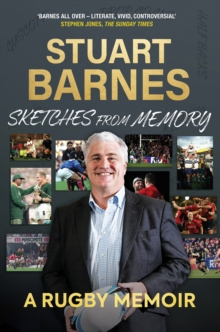 Sketches From Memory : A Rugby Memoir