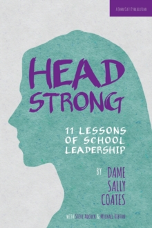 Headstrong : 11 Lessons of School Leadership, Paperback Book