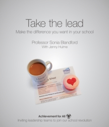 Take the Lead : Make the Difference You Want in Your School, Paperback / softback Book