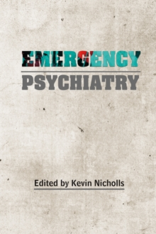 Emergency Psychiatry, Paperback / softback Book