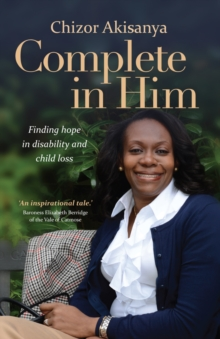 Complete in Him : Finding Hope in Disability and Child Loss, Paperback / softback Book