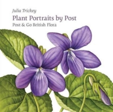 Plant Portraits by Post : Post & Go British Flora, Paperback / softback Book