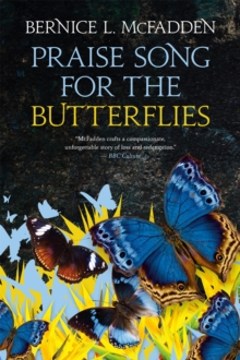 PRAISE SONG FOR THE BUTTERFLIES, Hardback Book